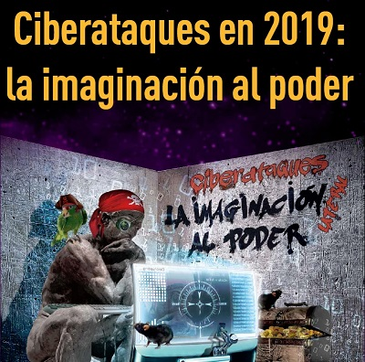 Ciberataques-2019-imaginacion-al-poder